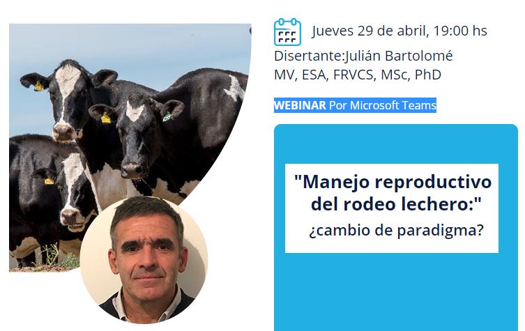 Charla online sobre Manejo reproductivo del Rodeo Lechero: jueves 29 de abril