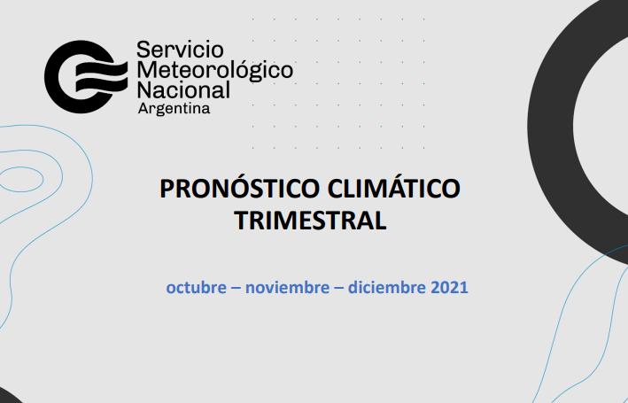 Pronóstico climático del Servicio Meteorológico para octubre-diciembre '21